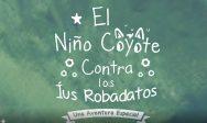 """Cuento """"EL NIÑO COYOTE"""""""